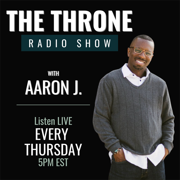 The Throne - Aaron J Fulton radio show banner